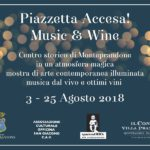 """Locandina """"Piazzetta accesa: Music and Wine"""" a Monteprandone"""