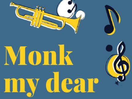 """Evento """"Monk my dear"""""""